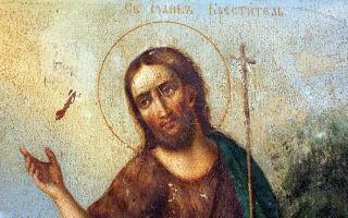 Молитва Иоанну Крестителю (Предтече): от головной боли, об исцелении и для успокоения души